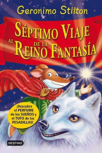 9788408007975: Séptimo Viaje al Reino de la Fantasía: ¡Descubre el perfume de los sueños y el tufo de las pesadillas! (Geronimo Stilton)