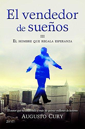 9788408008378: El vendedor de sueños III. El hombre que regala esperanza (Biblioteca Augusto Cury)