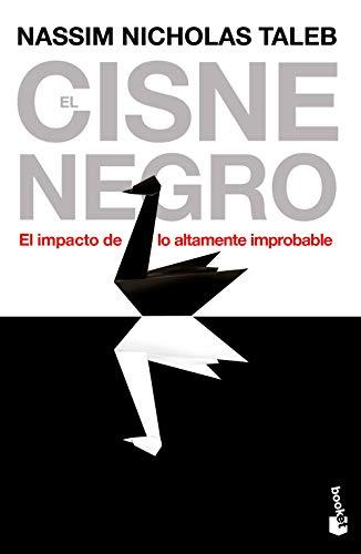 9788408008545: El cisne negro: El impacto de lo altamente improbable (Divulgación)