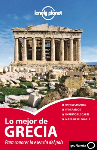 Lonely Planet Lo Mejor de Grecia (Travel: Lonely Planet; Miller,