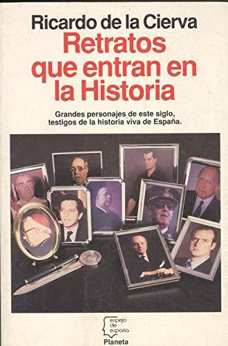 9788408010067: Retratos que entran en la historia (Serie Biografías y memorias) (Spanish Edition)