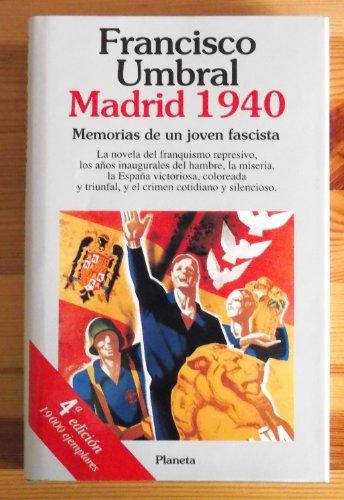 9788408010371: Madrid, 1940: Memorias de un joven fascista (Colección Autores españoles e hispanoamericanos) (Spanish Edition)