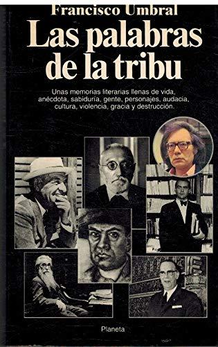 9788408011026: Las palabras de la tribu: De Rubén Darío a Cela (Documento) (Spanish Edition)