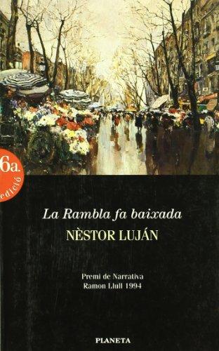 9788408011323: La Rambla fa baixada (Ramon Llull)