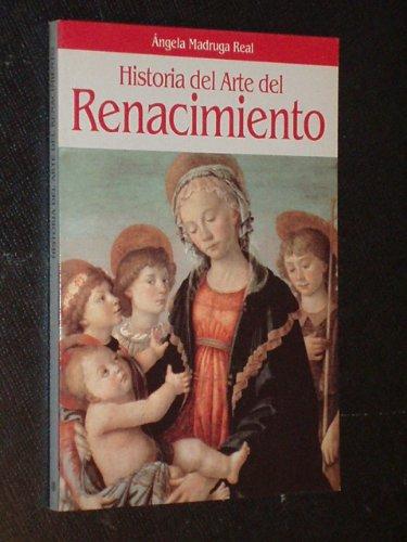 9788408011538: Historia del arte del renacimiento