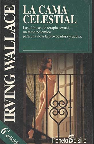 9788408011651: La Cama Celestial (Spanish Edition)