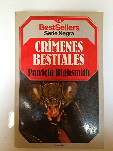 9788408011828: Crimenes Bestiales