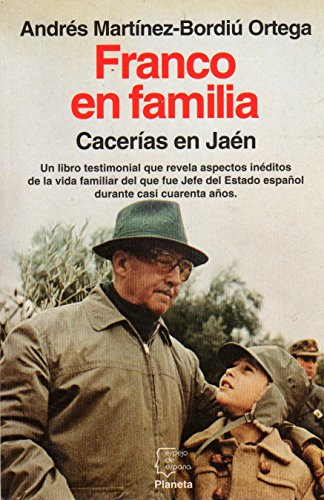 Franco En Familia. Cacerías En Jaén: Andrés Martínez -