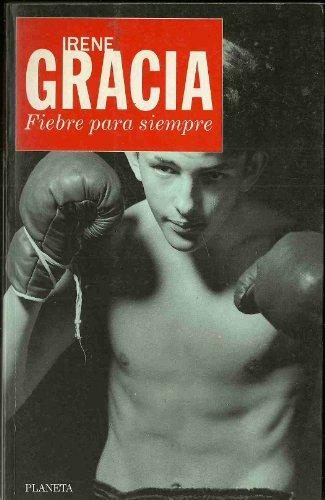 9788408011965: Fiebre para siempre (Colección nueva narrativa) (Spanish Edition)