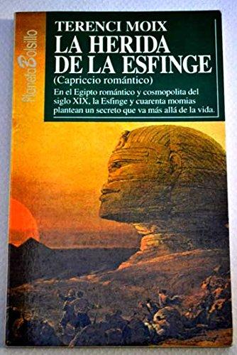 9788408012047: La Herida de La Esfinge (Spanish Edition)