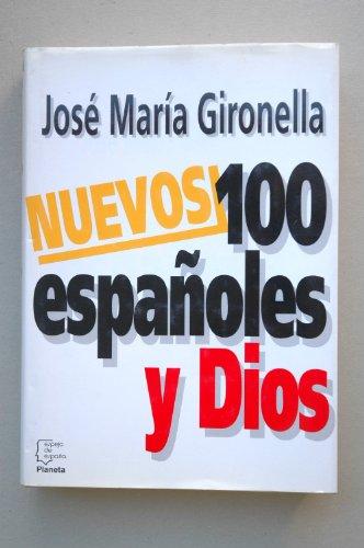 9788408012368: Nuevos 100 españoles y Dios (Serie Los españoles) (Spanish Edition)