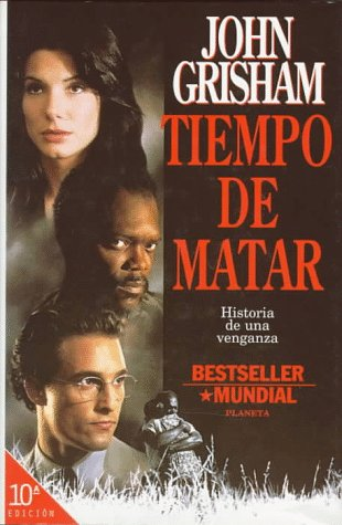 9788408012429: Tiempo De Matar / A Time to Kill (Spanish Edition)