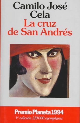 9788408012436: LA Cruz De San Andres: Premio Plameta 1994 (Fiction, Poetry & Drama)