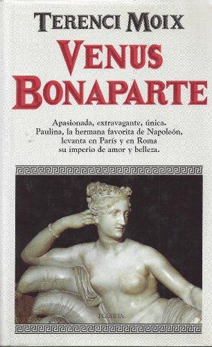 9788408012535: Venus Bonaparte (Coleccion Autores espanoles e hispanoamericanos) (Spanish Edition)