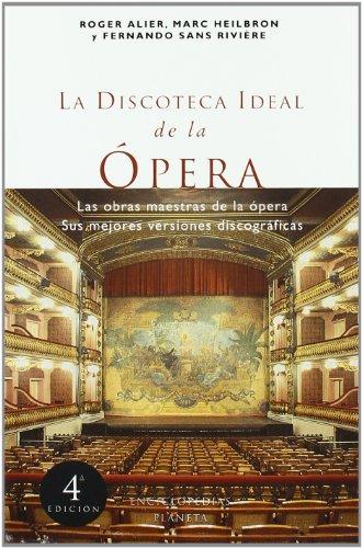 9788408012856: La discoteca ideal de la ópera (Enciclopedias Planeta)