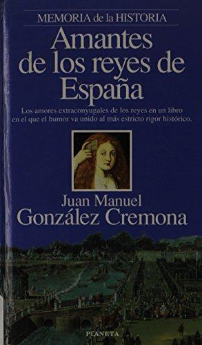 9788408012993: Amantes de los Reyes de España (Interacciones)