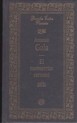 9788408013037: El manuscrito carmesí / Antonio Gala