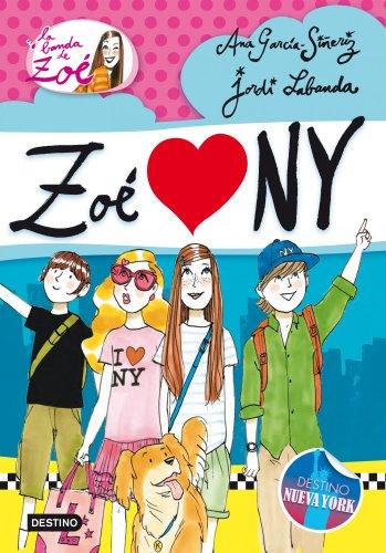 9788408013655: Zoé love NY (La Banda De Zoe) (Spanish Edition)