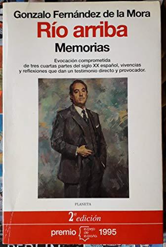 Imagen de archivo de Río arriba: Memorias. (Premio Espejo de España 1995) a la venta por Librería Miguel Miranda, AILA ILAB