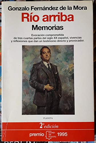 9788408014027: Río arriba: Memorias (Serie Biografías y memorias) (Spanish Edition)