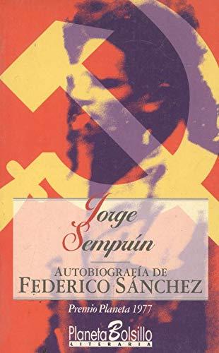 9788408014157: autobiografia_de_federico_sanchez