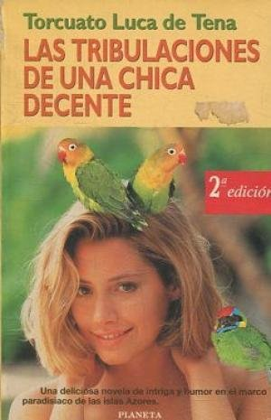 9788408014188: Las tribulaciones de una chica decente (Colección Fábula) (Spanish Edition)