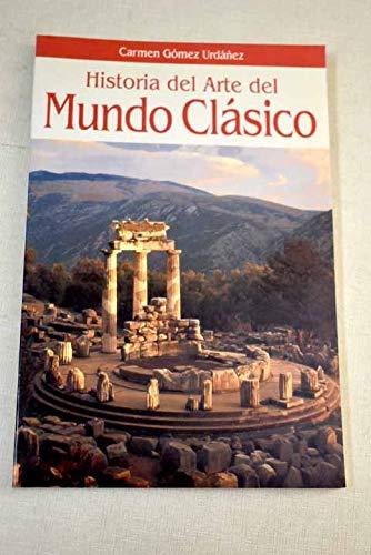 9788408014218: Historia del arte del mundo clasico