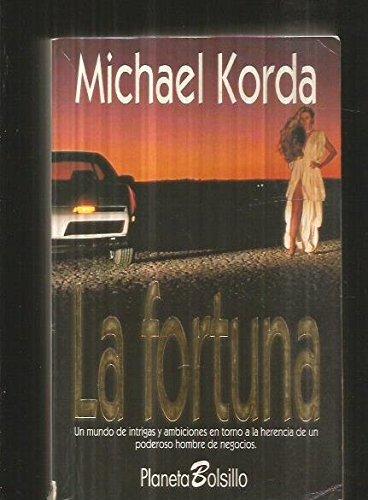La fortuna: Korda, Michael