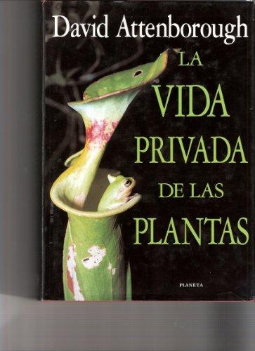 9788408015093: La vida privada de las plantas