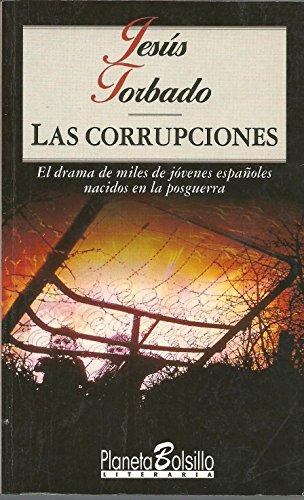 9788408015130: Las corrupciones