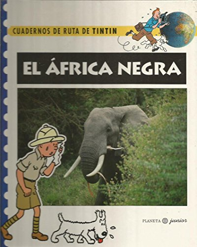 9788408015352: El Africa negra cuadernos de ruta de tintin