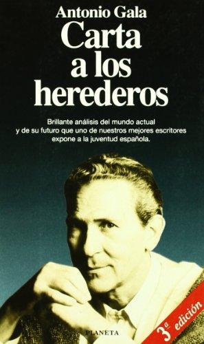 Carta de los herederos (Documento) (Spanish Edition): Gala, Antonio