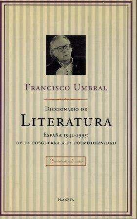 9788408015499: Diccionario de literatura: Espana, 1941-1995, de la posguerra a la posmodernidad (Diccionarios de autor) (Spanish Edition)