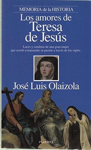 9788408015963: Los amores de Teresa de Jesús (Memoria de la historia : personajes)