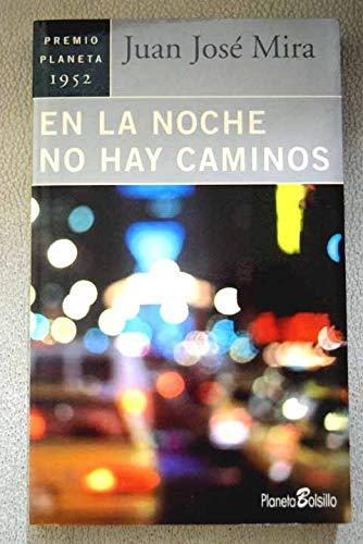 En La Noche No Hoy Laminus (Spanish Edition): Mira, J.J.
