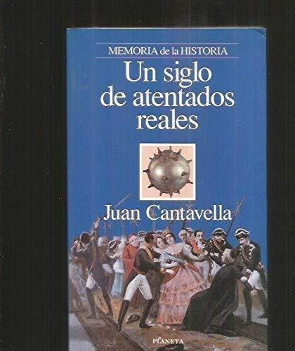 9788408017455: Un siglo de atentados reales (Episodios) (Spanish Edition)