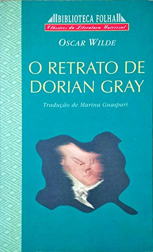 9788408017813: El Ratrato De Dorian Grey / The Portrait of Dorian Grey (Clasicos Universales Planeta) (Spanish Edition)