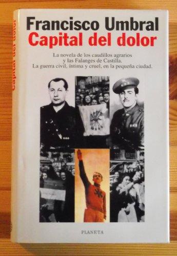 9788408017882: Capital del Dolor (Autores Españoles e Iberoamericanos)