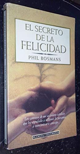 9788408017936: Secreto De La Felicidad, El (Spanish Edition)
