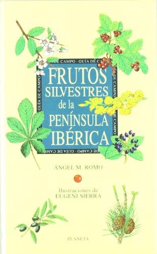 9788408017981: Frutos silvestres de la península Ibérica