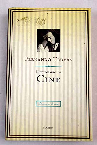 9788408018094: Diccionario de cine (Diccionarios de autor) (Spanish Edition)