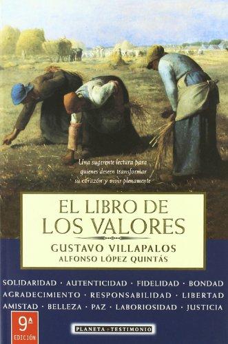 Libro De Los Valores (Spanish Edition): Gustavo Villapalos Salas,