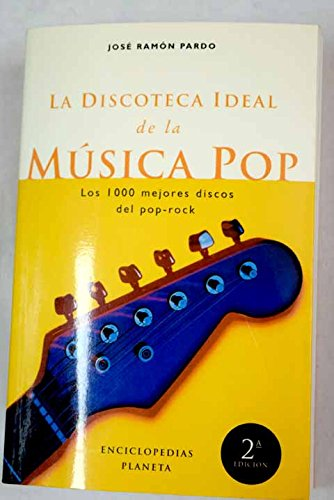 9788408019053: La discoteca ideal de la música pop