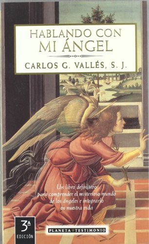 Hablando con mi ángel: Carlos G. Vallés,