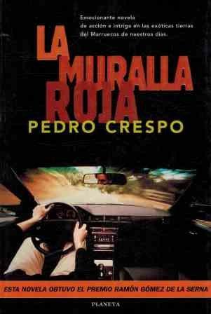 9788408019305: La muralla roja (Coleccion Bestseller mundial) (Spanish Edition)
