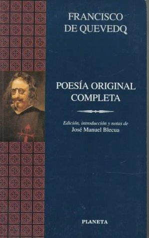9788408019367: Poesia Original Completa - Quevedo - (Clasicos Universales)
