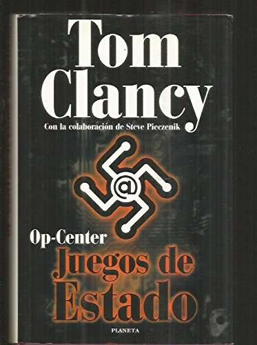 Op-center. juegos de estado: TOM CLANCY