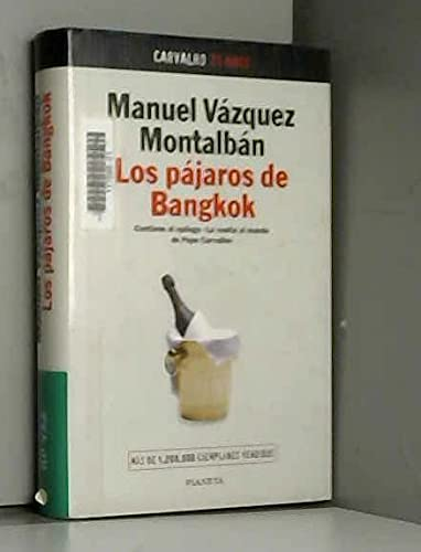 9788408019671: Los pajaros de Bangkok: (Hors Catalogue)