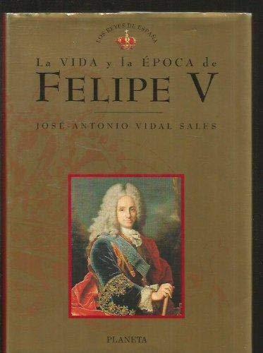 9788408019817: Felipe V (Los reyes de Espana) (Spanish Edition)