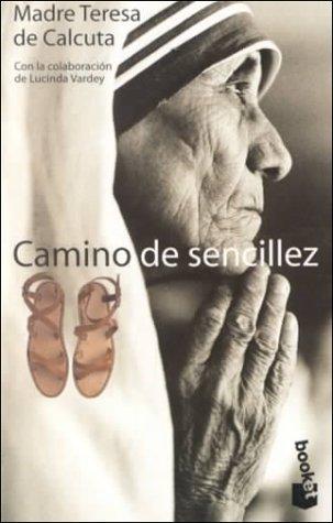 9788408020004: Camino De Sencillez / A Simple Path (Spanish Edition)